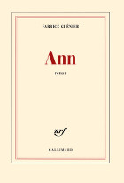 Ann, Fabrice Guénier (Gallimard)